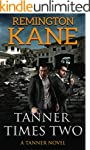 Tanner Times Two (A Tanner Novel Book...