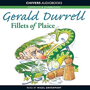 Fillets of Plaice | [Gerald Durrell]