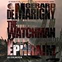 The Watchman of Ephraim: Cris De Niro, Book 1