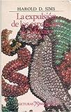 img - for La expulsion de los espanoles de Mexico (1821-1828) (Lecturas Mexicanas, 79) book / textbook / text book