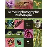 La macrophotographie num�riquepar Cl�ment Wurmser