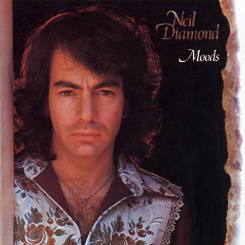 Neil Diamond - Moods (P) 1972 - Zortam Music
