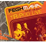 Tripod Live-Feghmaha