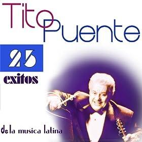 Tito Puente 25 �xitos de la M�sica Latina