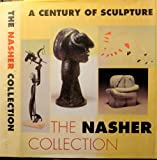 img - for A Century of Sculpture: The Nasher Collection book / textbook / text book