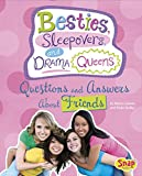 Nancy Loewen Besties, Sleepovers, and Drama Queens: Questions and Answers about Friends (Girl Talk)