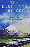 The Earth and the Sky: Stories