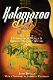 "Kalamazoo Gals: A Story of Extraordinary Women & Gibson's ""Banner"" Guitars of WWII"