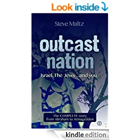Outcast Nation: Israel, The Jews ... and you
