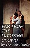 FAR FROM THE MADDING CROWD (Annotated)