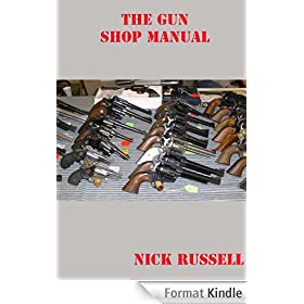 The Gun Shop Manual (English Edition)