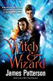 Witch & Wizard (0099543672) by Patterson, James
