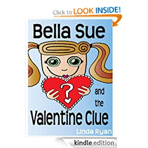 Bella Sue and the Valentine Clue