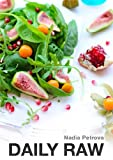 Daily Raw : Easy raw food recipes for beginners
