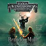 Rogue Knight: Five Kingdoms, Book 2 | Brandon Mull