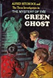 The Mystery of the Green Ghost / Alfred Hitchcock Mystery, Series 4 / the Three Investigators (039481228X) by Alfred Hitchcock