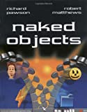 Naked Objects (0470844205) by Pawson, Richard