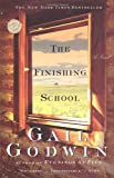The Finishing School (Ballantine Reader's Circle) (0345431901) by Godwin, Gail