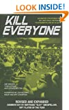 Kill Everyone: Advanced Strategies for No-Limit Hold Em Poker Tournaments & Sit-n-Gos (Gambling Theories Methods)
