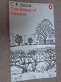 The Sleep of Reason (0140031901) by C.P. SNOW