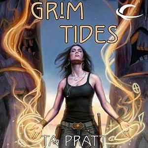 Grim Tides: A Marla Mason Novel | [T. A. Pratt]