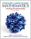 Elementary and Middle School Mathematics: Teaching Developmentally Plus MyEducationLab with Pearson eText -- Access Card Package (8th Edition) (Teaching Student-Centered Mathematics Series)