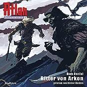 Ritter von Arkon (Atlan Zeitabenteuer 8) | Hans Kneifel