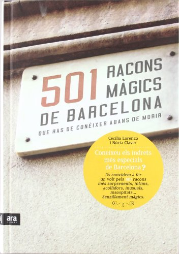 501 Racons Màgics De Barcelona Que Has De Conèixer Abans De Morir