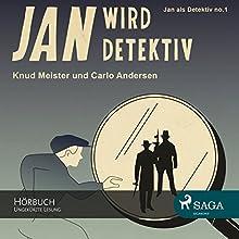 Jan wird Detektiv (Jan als Detektiv 1) Hörbuch von Knud Meister, Carlo Andersen Gesprochen von: Andre Eckner
