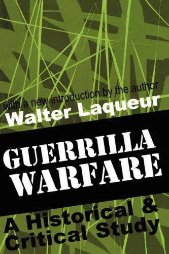 Guerrilla Warfare: A Historical and Critical Study