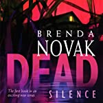 Dead Silence (       UNABRIDGED) by Brenda Novak Narrated by Suzanne Toren