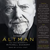 Robert Altman: The Oral Biography | [Mitchell Zuckoff]