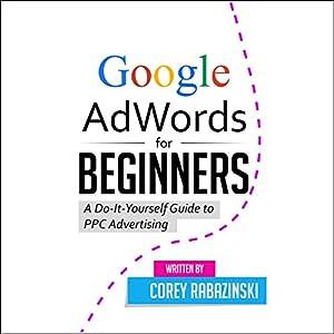 Google AdWords for Beginners Audiobook