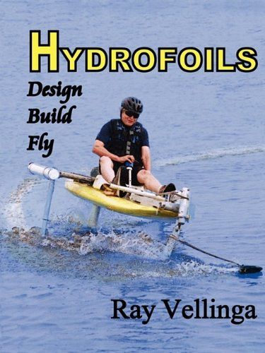 Hydrofoils: Design, Build, Fly [Ray Vellinga] (Tapa Blanda)