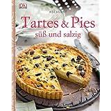 Kochlust: Tartes & Pies