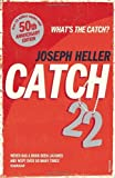 Joseph Heller Catch-22: 50th Anniversary Edition