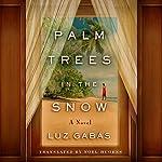 Palm Trees in the Snow | Luz Gabás