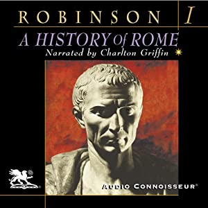 A History of Rome, Volume 1 | [Cyril Robinson]