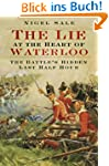 The Lie at the Heart of Waterloo: The...
