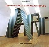 echange, troc Pierre Nahon - L'histoire de la galerie Beaubourg : 3 volumes