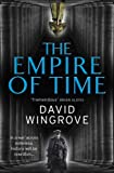 The Empire of Time: Roads to Moscow: Book One (0091956153) by Wingrove, David