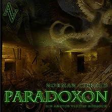 Paradoxon Hörbuch von Norman Liebold Gesprochen von: Norman Liebold