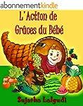 L'Action de gr�ces du b�b�  - C'est u...