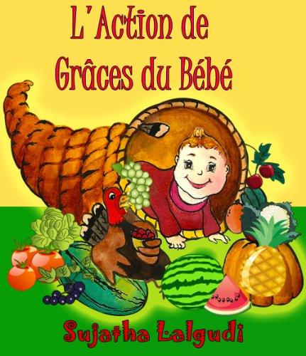 Couverture du livre L'Action de grâces du bébé  - C'est un livre d'images pour les enfants