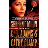 Serpent Moon (Tales of the Sazi) ~ Cathy Clamp