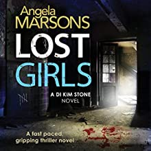 Lost Girls (       UNABRIDGED) by Angela Marsons Narrated by Jan Cramer