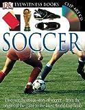 Soccer (DK Eyewitness Books)