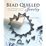 Bead Quilled Jewelry: New Beadwork Designs with Square Stichby Kathy King