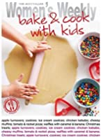 Bake & Cook with Kids (The Australian Women's Weekly Essentials)