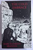The Cold Embrace: And Other Ghost Stories (1553100042) by Braddon, M. E.